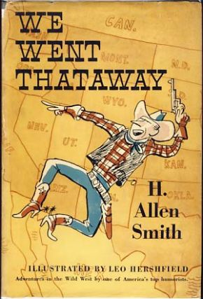 We Went Thataway. H. Allen Smith