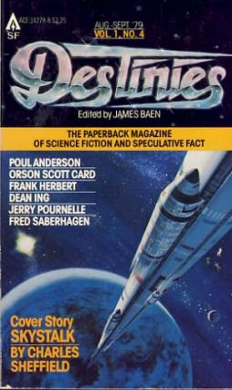 Destinies: The Paperback Magazine of Science Fiction and Speculative Fact August-September 1979....