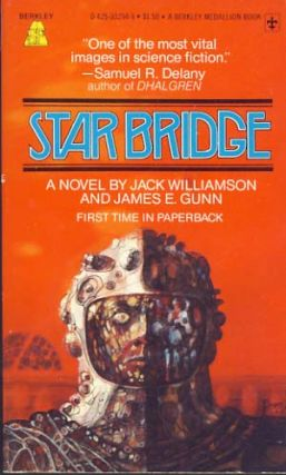 Star Bridge. Jack Williamson, James E. Gunn