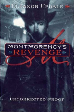 Montmorency's Revenge. Eleanor Updale