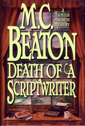 Death of a Scriptwriter. M. C. Beaton, Marion Chesney