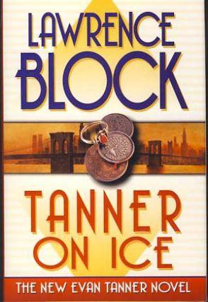 Tanner on Ice. Lawrence Block.