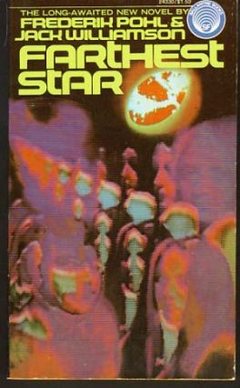Farthest Star: The Saga of Cuckoo. Frederik Pohl, Jack Williamson