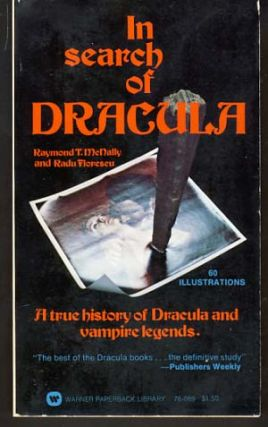 In Search of Dracula. Raymond T. McNally, Radu Florescu.