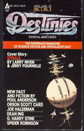 Destinies: The Paperback Magazine of Science Fiction and Speculative Fact April-June 1979. James...