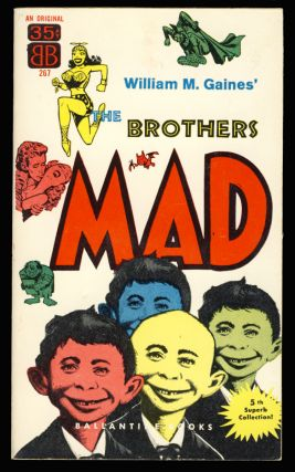William M. Gaines' The Brothers Mad. Authors