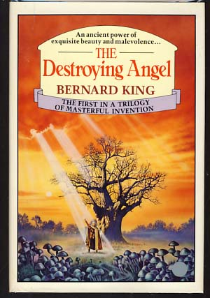 The Destroying Angel. Bernard King